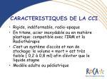caracteristiques de la cci