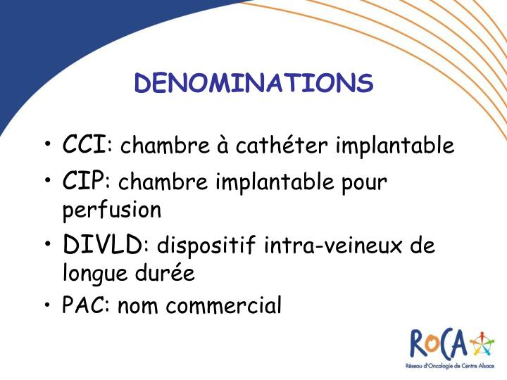 Ppt les chambres a catheter implantables cci powerpoint presentation id 219285 - Chambre implantable definition ...