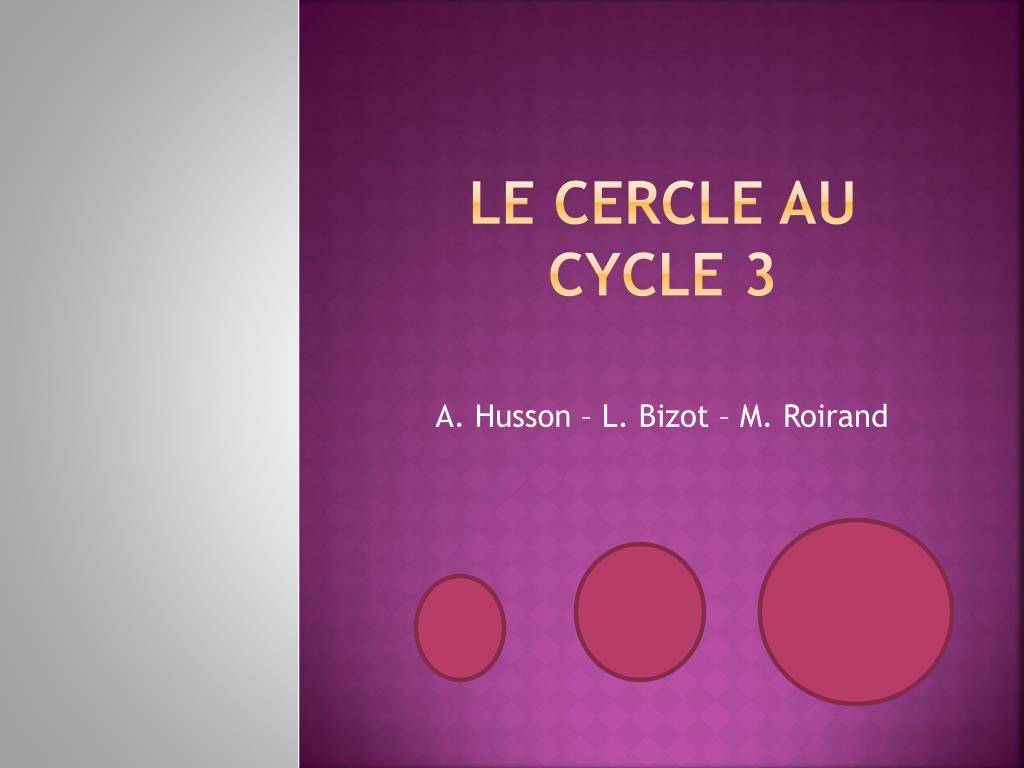 le cercle au cycle 3 l.