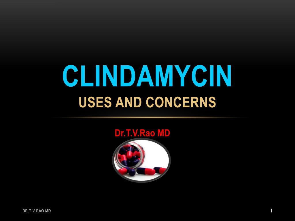clindamycin uses and concerns l.