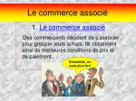 le commerce associ