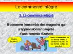 le commerce int gr