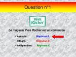 question n 1