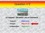 question n 2