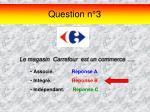 question n 3