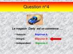 question n 4