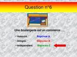 question n 6