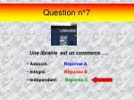 question n 7