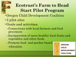 ecotrust s farm to head start pilot program
