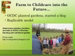 farm to childcare into the future