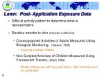 lawn post application exposure data