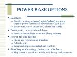 power base options39