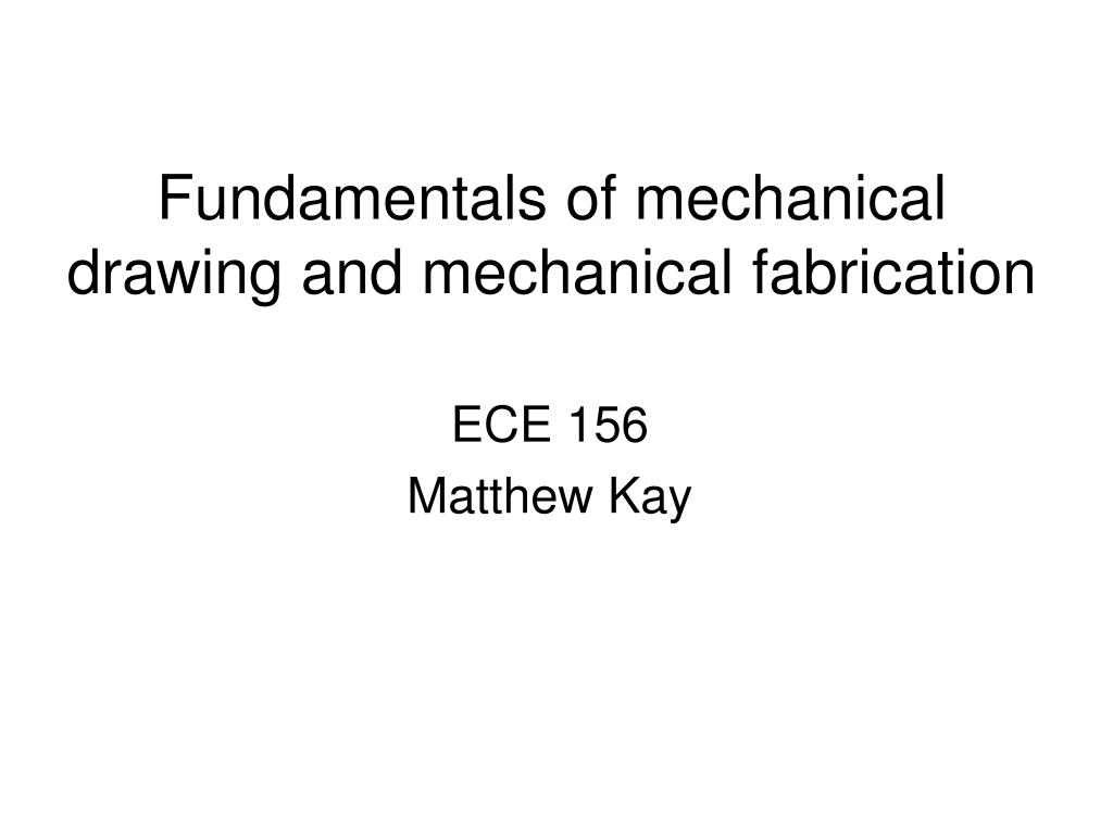 fundamentals of mechanical drawing and mechanical fabrication l.