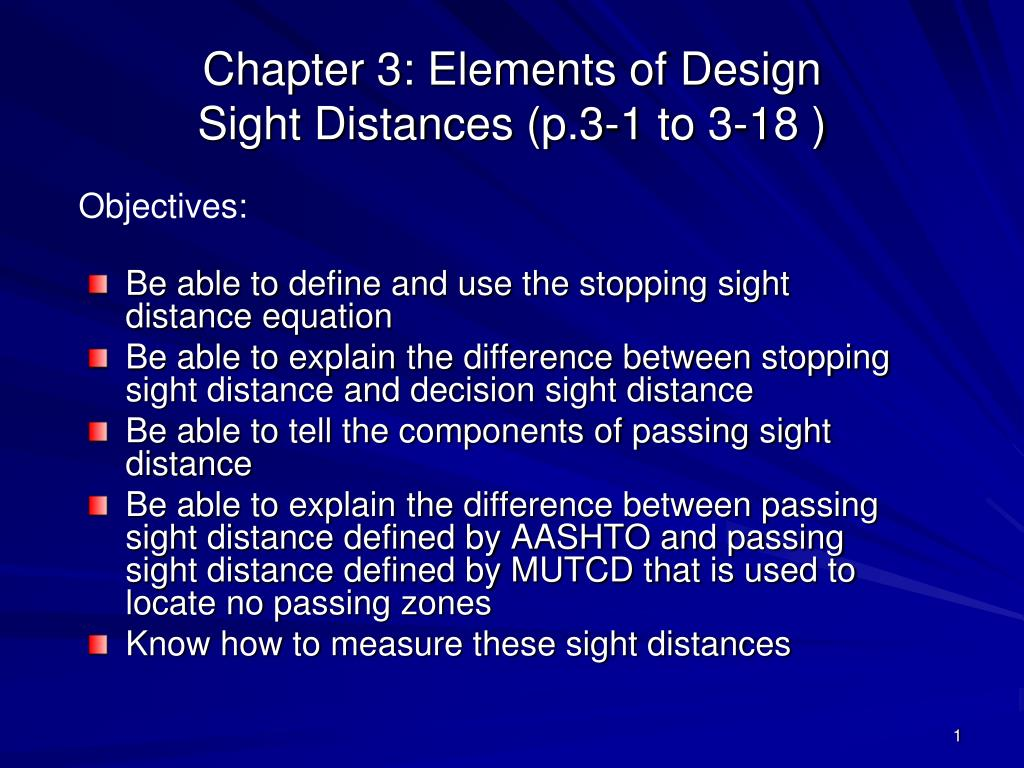chapter 3 elements of design sight distances p 3 1 to 3 18 l.