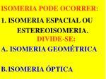 isomeria pode ocorrer