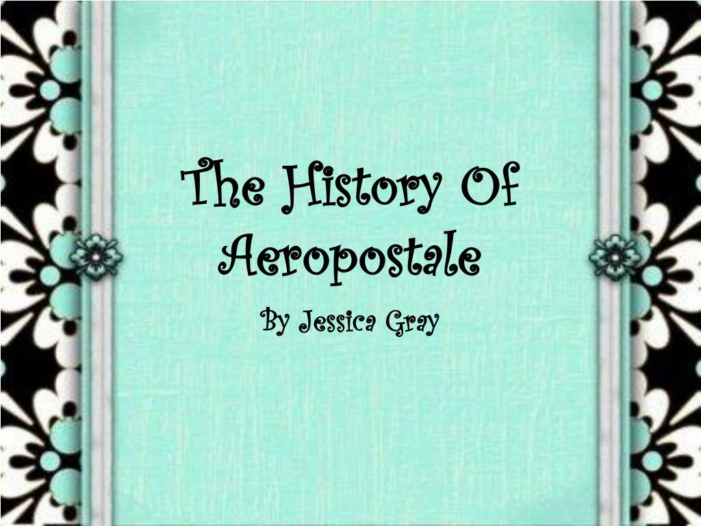 the history of aeropostale l.