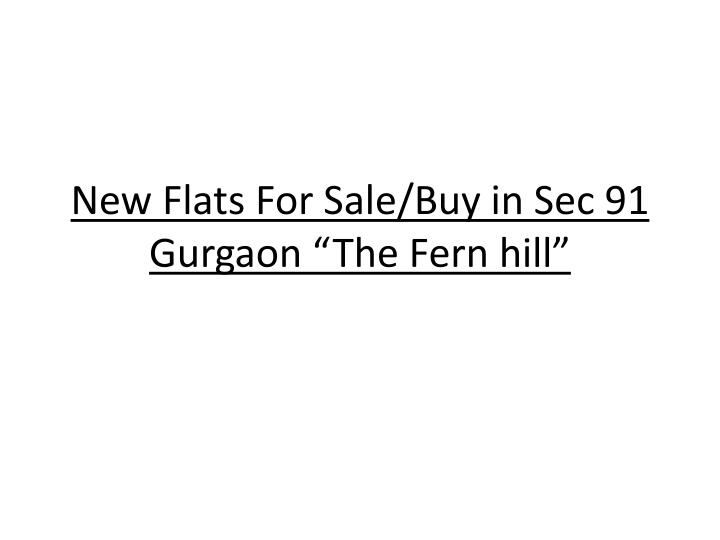 new flats for sale buy in sec 91 gurgaon the fern hill n.
