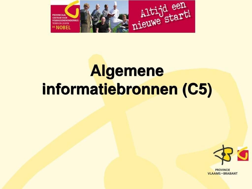 Algemene informatiebronnen (C5)