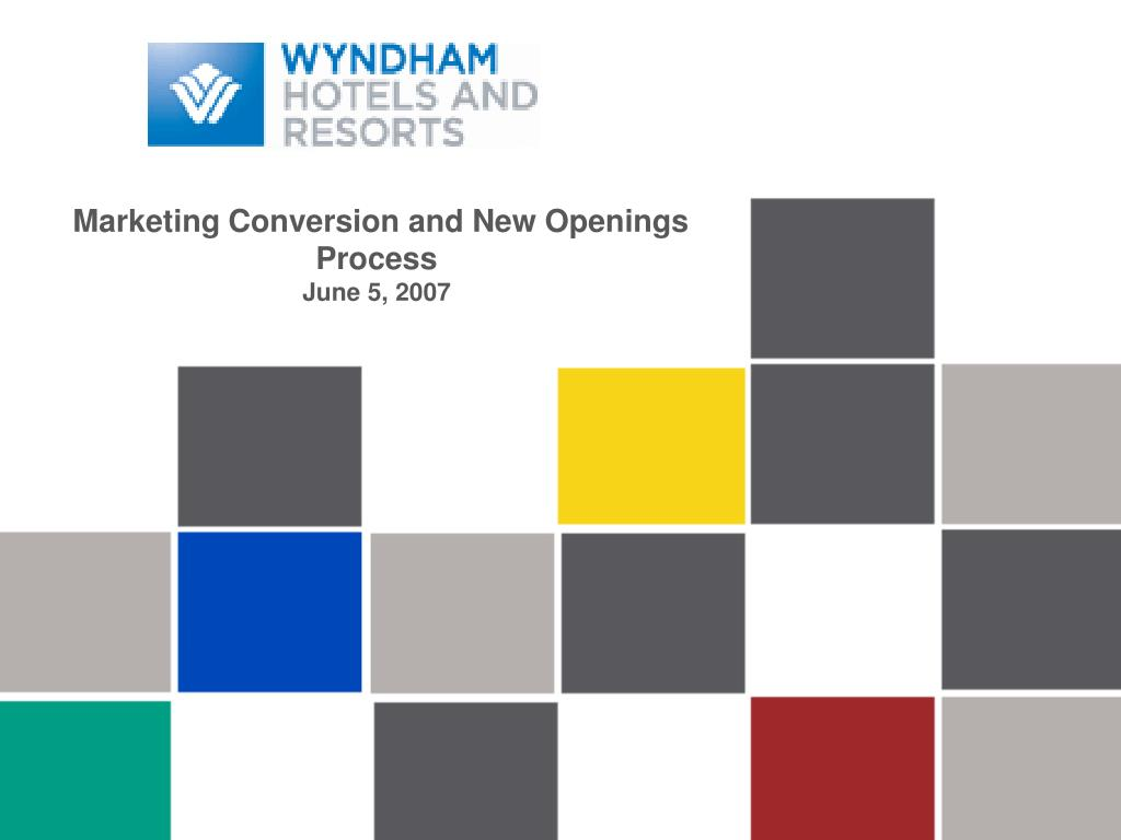 marketing conversion and new openings process june 5 2007 l.