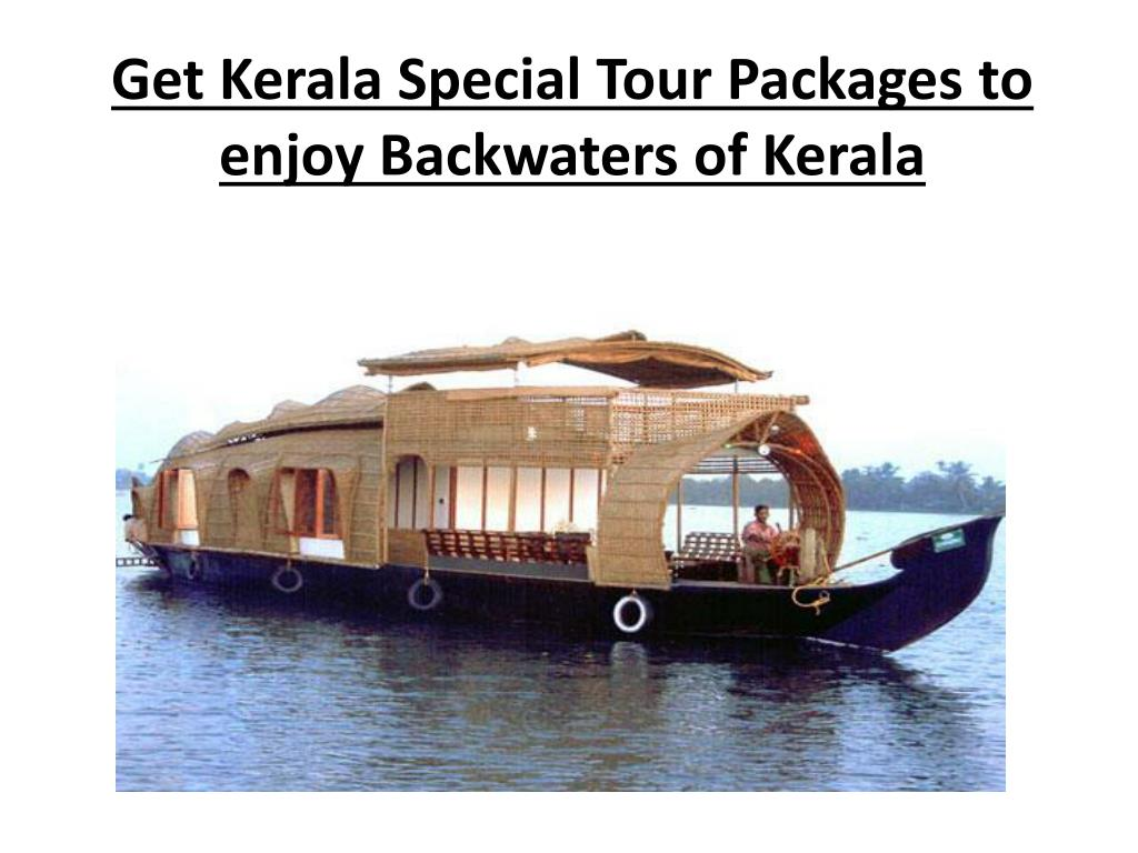 get kerala special tour packages to enjoy backwaters of kerala l.