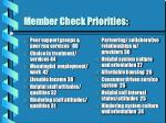 member check priorities