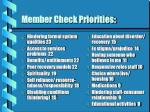 member check priorities34