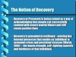 the notion of recovery