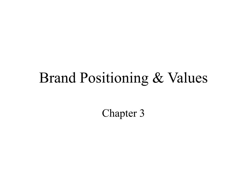 brand positioning values l.