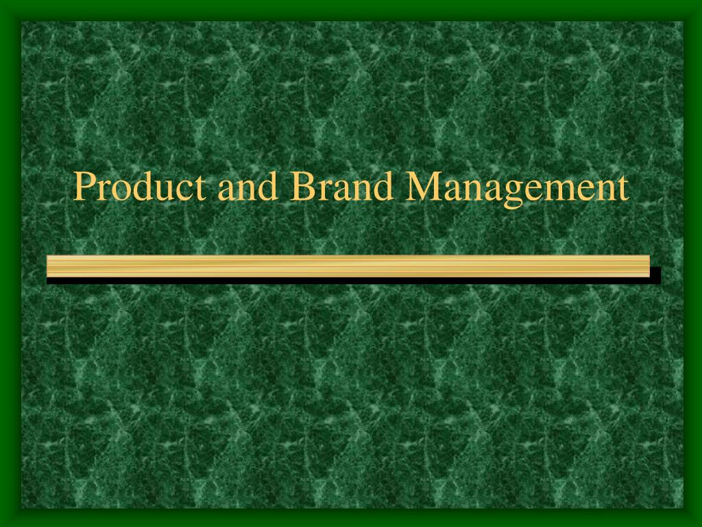 product and brand management l.