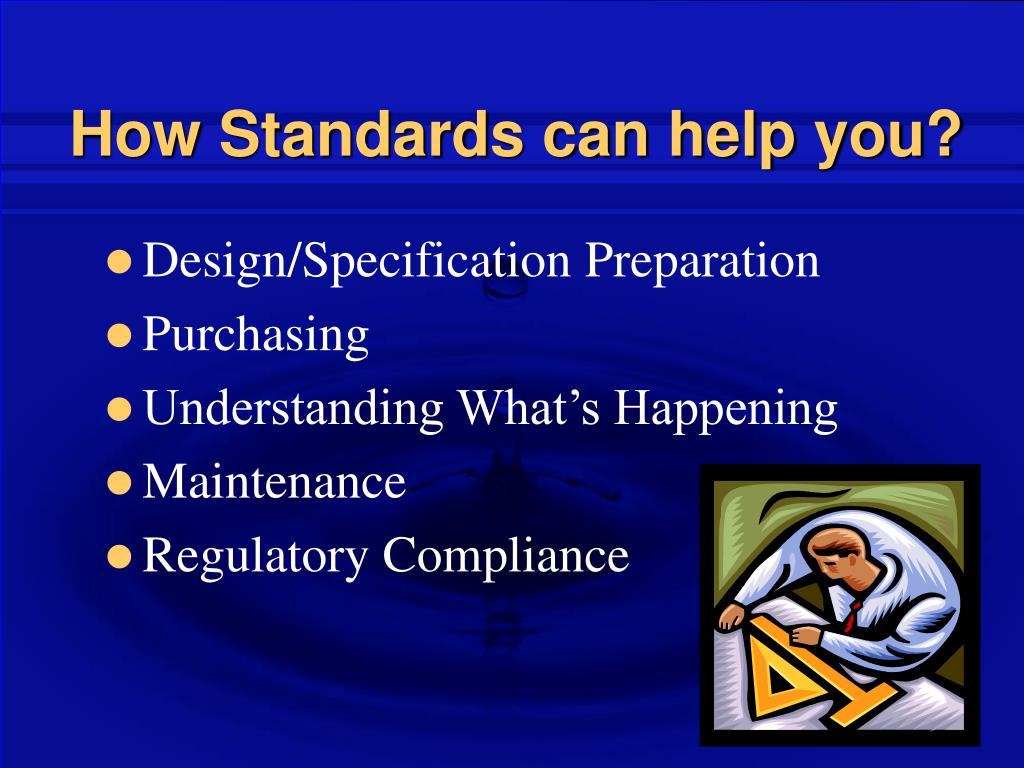How Standards can help you?