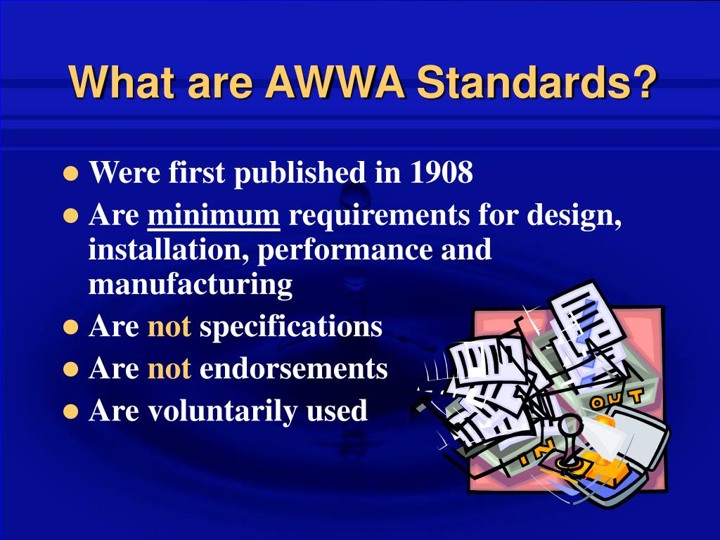 What are AWWA Standards?