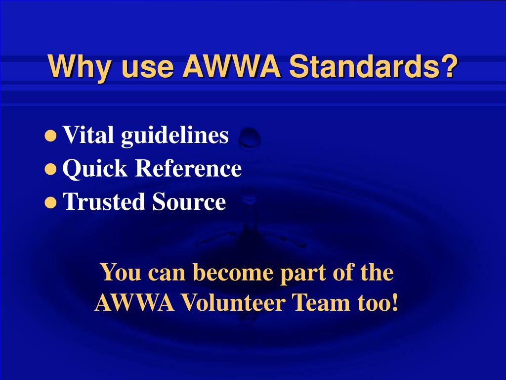 Why use AWWA Standards?
