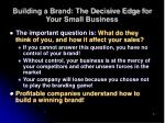 building a brand the decisive edge for your small business6