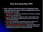 why branding pays off