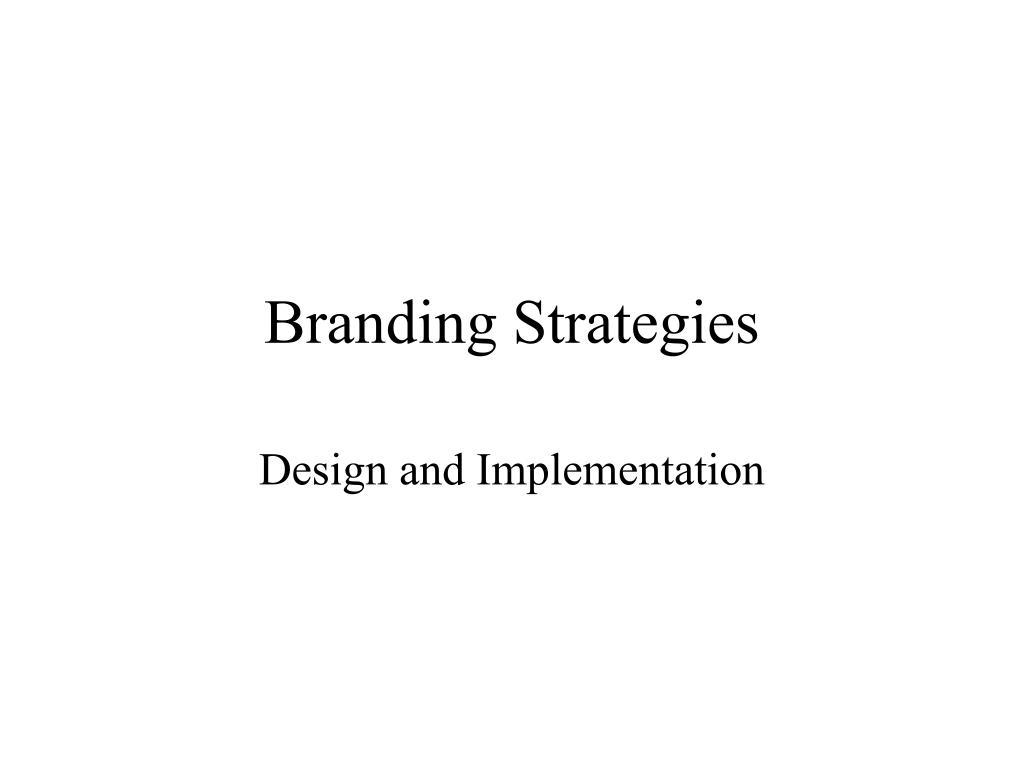 branding strategies l.