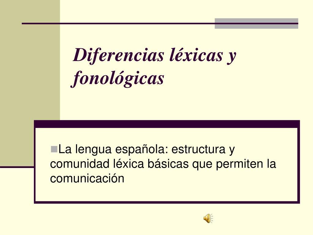 diferencias l xicas y fonol gicas l.