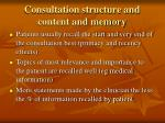 consultation structure and content and memory
