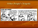 other people s tragedy