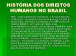 hist ria dos direitos humanos no brasil10