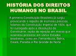 hist ria dos direitos humanos no brasil4