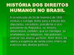 hist ria dos direitos humanos no brasil6
