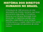 hist ria dos direitos humanos no brasil7