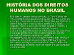 hist ria dos direitos humanos no brasil9