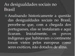 as desigualdades sociais no brasil3