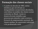 forma o das classes sociais