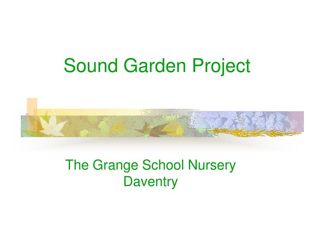 sound garden project