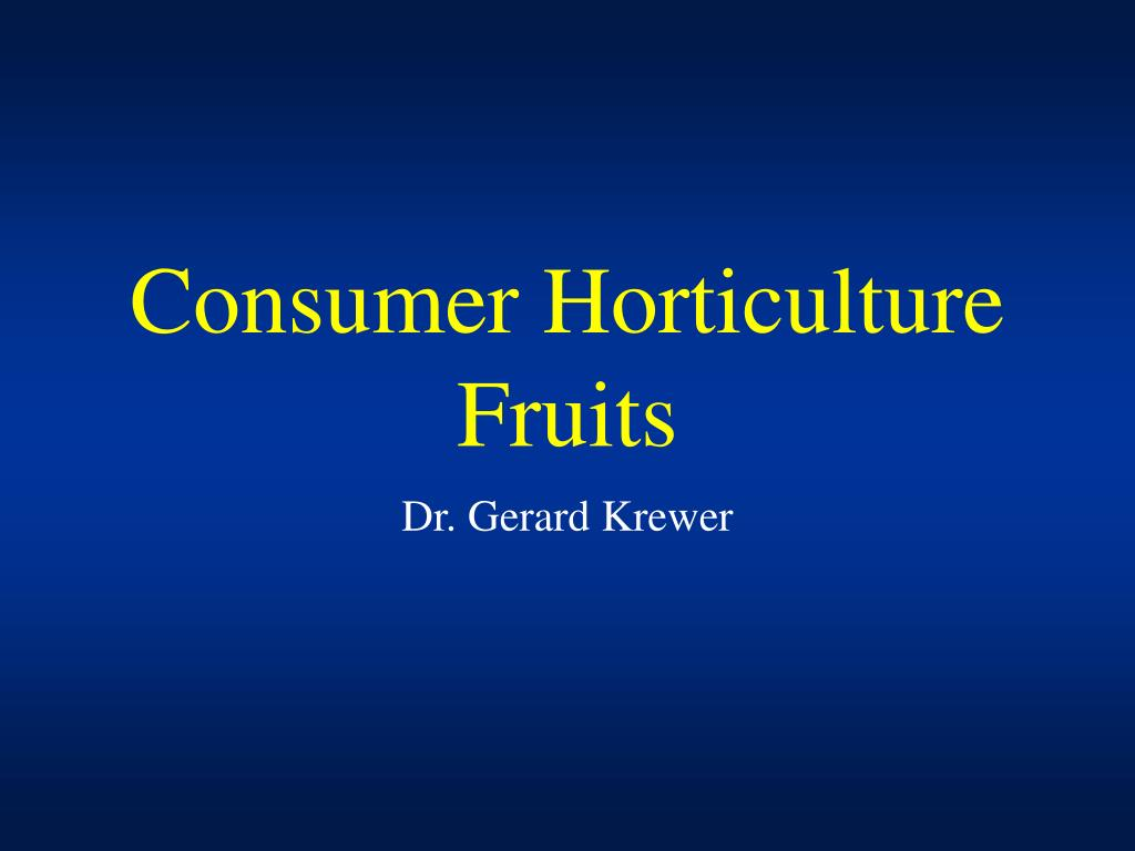 Consumer Horticulture Fruits