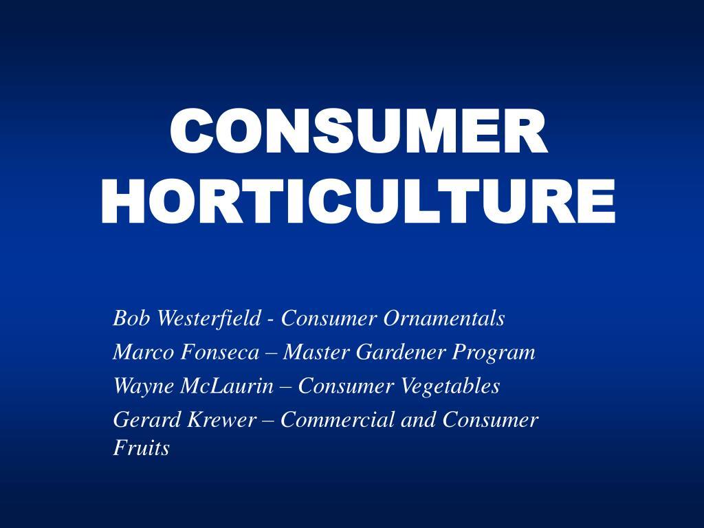 consumer horticulture l.