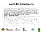 apoio das organizadoras