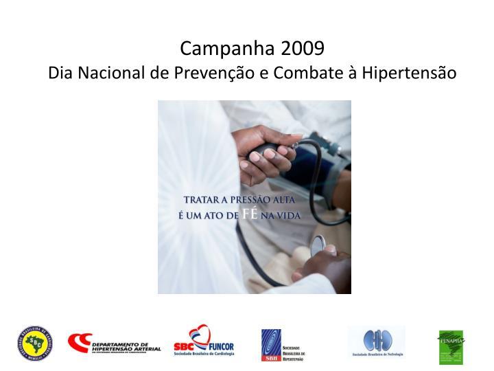 campanha 2009 dia nacional de preven o e combate hipertens o n.